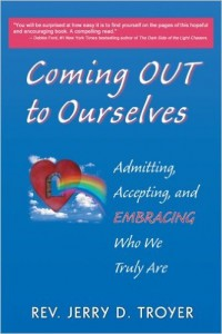 Coming Out To Ourselves